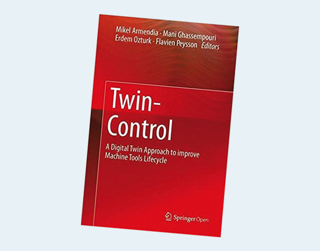 Twin-Control: A Digital Twin Approach to Improve Machine Tools Lifecycle