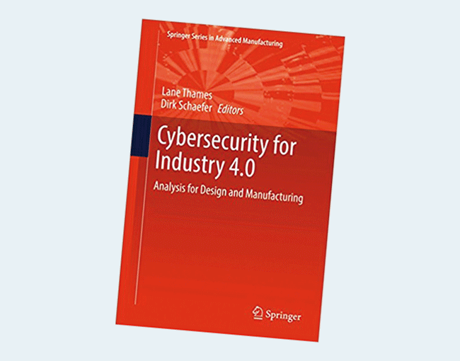 Cybersecurity for Industry 4.0: Analysis for Design and Manufacturing