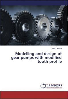 Modelling and design of gear pumps with modified tooth profile