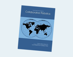 The 2019-2024 World Outlook for Collaborative Robotics